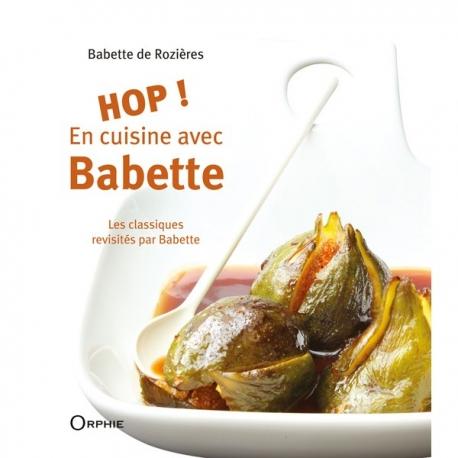 Hop en cuisine avec Babette