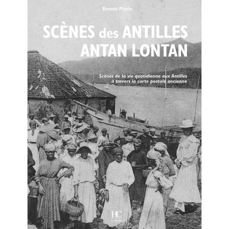 Scènes des Antilles antan - Lontan