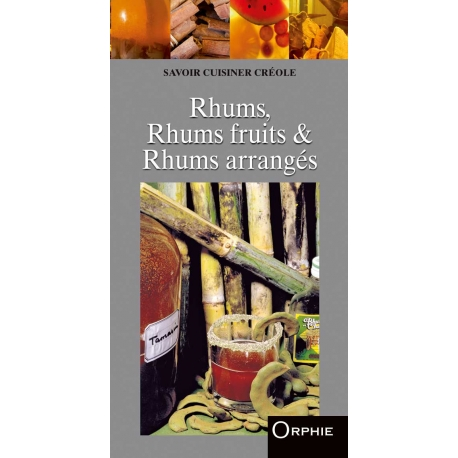 Rhums : rhums fruits et rhums arrangés