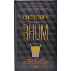 Les cocktails à base de rhum de Régis Celabe et Laurence Marot à Tana éditions