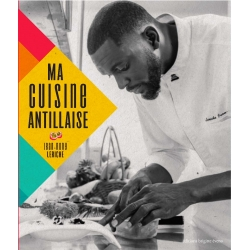 Ma Cuisine Antillaise  par Jean-Rony Leriche