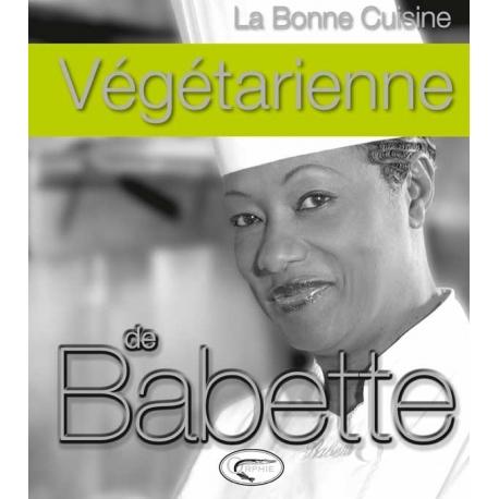 La cuisine végétarienne de Babette