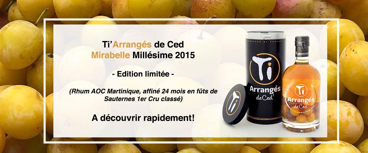 Ti'Céd Mirabelle 2015 - édition limitée